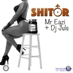 Mr Eazi - Shitor ft. DJ Juls